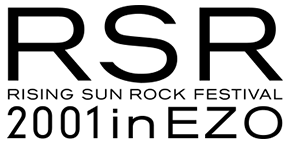 RISING SUN ROCK FESTIVAL 2001 in EZO
