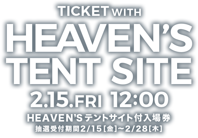 HEAVENS TENT SITE 2.15.FRI