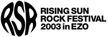 RISING SUN ROCK FESTIVAL 2003 in EZO